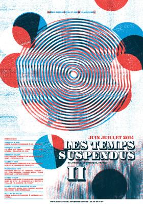 Les Temps Suspendus au Jardin C - MIRE juin juillet 2014 -affiche - Boris Jakobek WEB