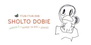 Ttun-ttun 008 / Sholto Dobie